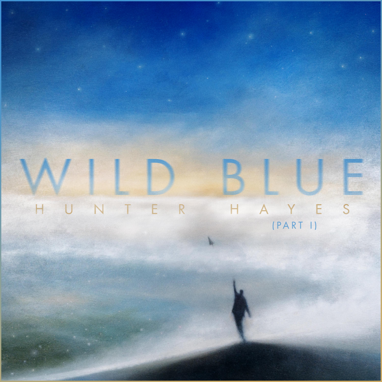 "Hunter Hayes' new album, ""Wild Blue, Part I"""